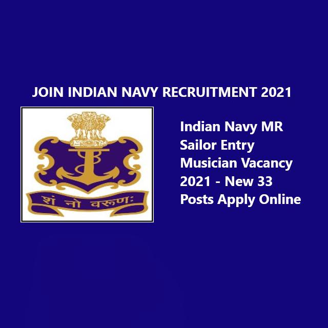 Indian-Navy-MR-Sailor-Entry-Musician-Vacancy-2021
